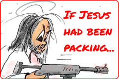 "Cartoon link to ""If Jesus had been packing"""