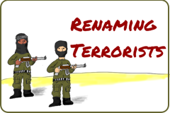 Link to cartoonicle: Renaming Terrorists